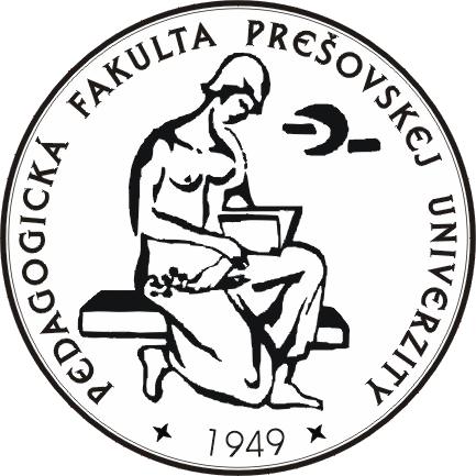 [Pedagogická fakulta Prešovskej univerzity v Prešove]
